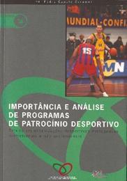 Importância e análise de programas de patrocínio desportivo: estudo em organizações desportivas portuguesas profissionais e não profissionais