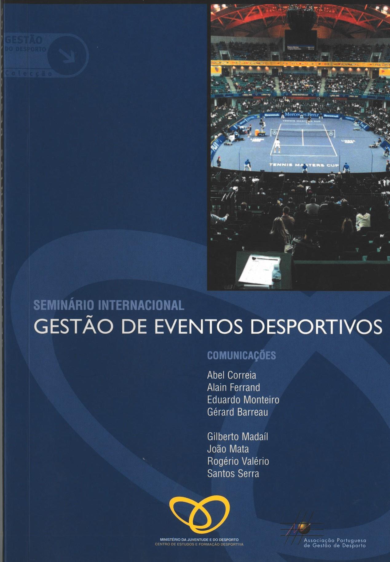 Seminário Internacional - Gestão de eventos desportivos