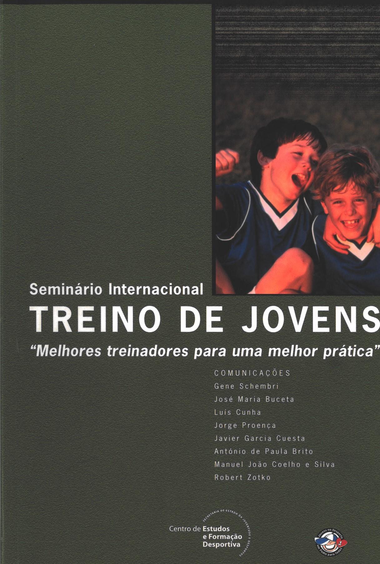 """Seminário Internacional - Treino de jovens """"Melhores treinadores para uma melhor prática"""" (Lisboa, Novembro, 2001)"""