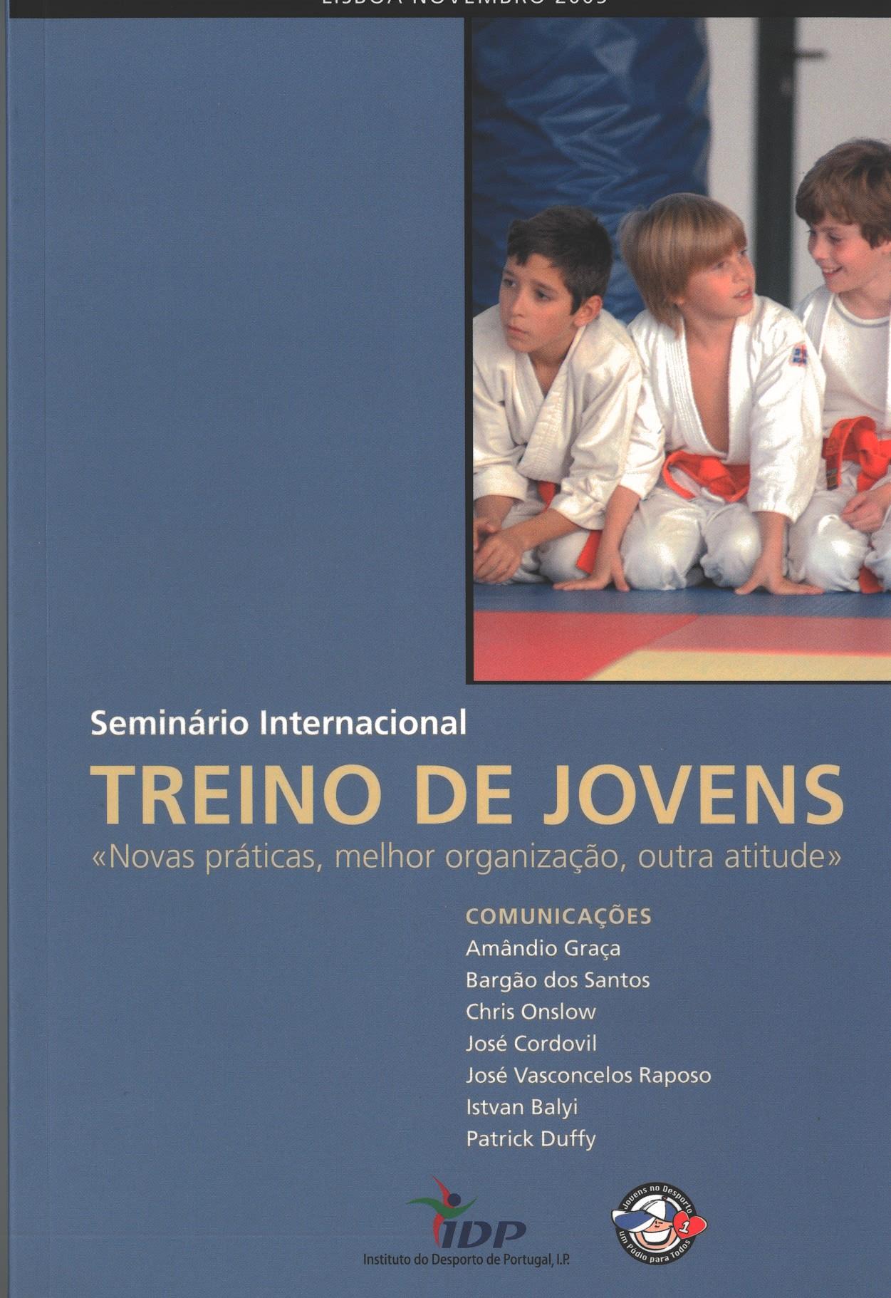 Seminário Internacional - Treino de jovens «Novas práticas, melhor organização, outra atitude» (Lisboa, Novembro, 2005)