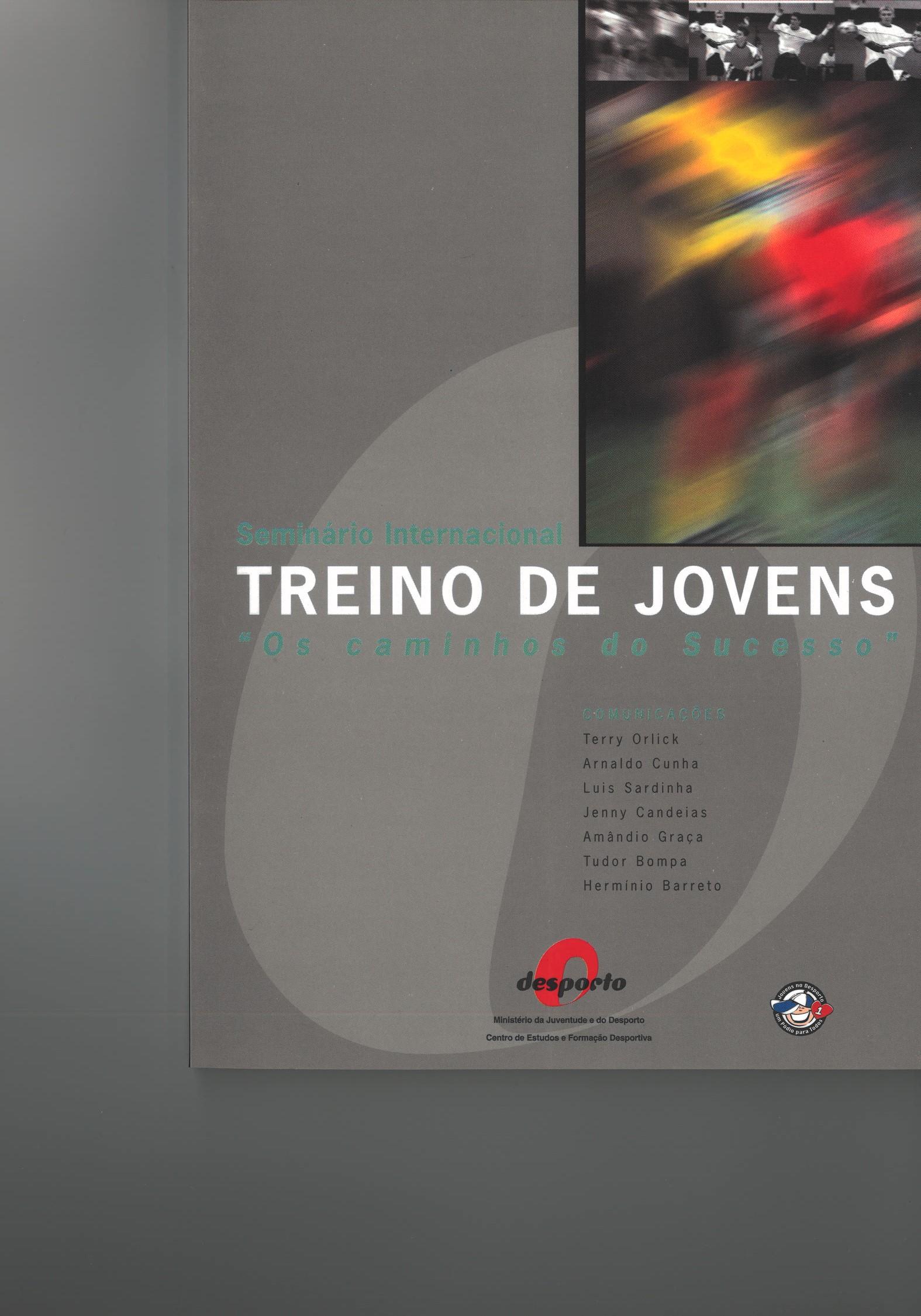 """Seminário Internacional - Treino de jovens """"Os caminhos do sucesso"""" (Lisboa, Novembro, 1999)"""