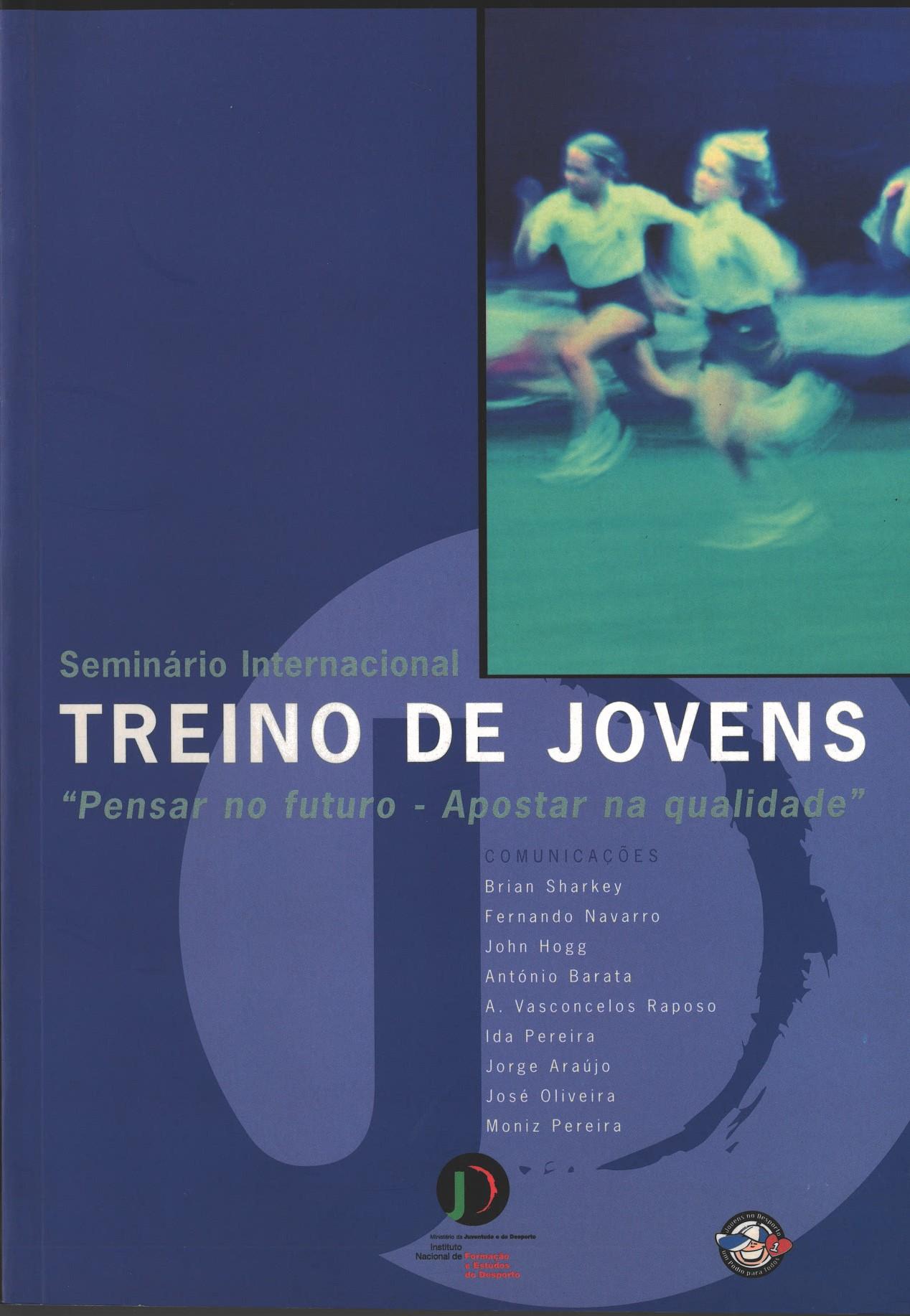 Seminário Internacional - Treino de Jovens «Pensar no Futuro - Apostar na Qualidade» (Lisboa, Novembro 2000)