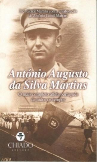 António Augusto da Silva Martins : o mais completo atleta português de todos os tempos