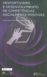 Desportivismo e Desenvolvimento de Competências Socialmente Positivas
