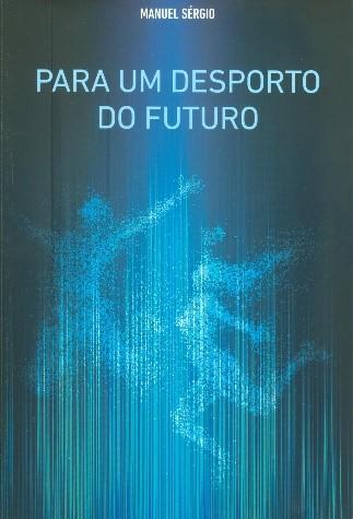 Para um desporto do futuro