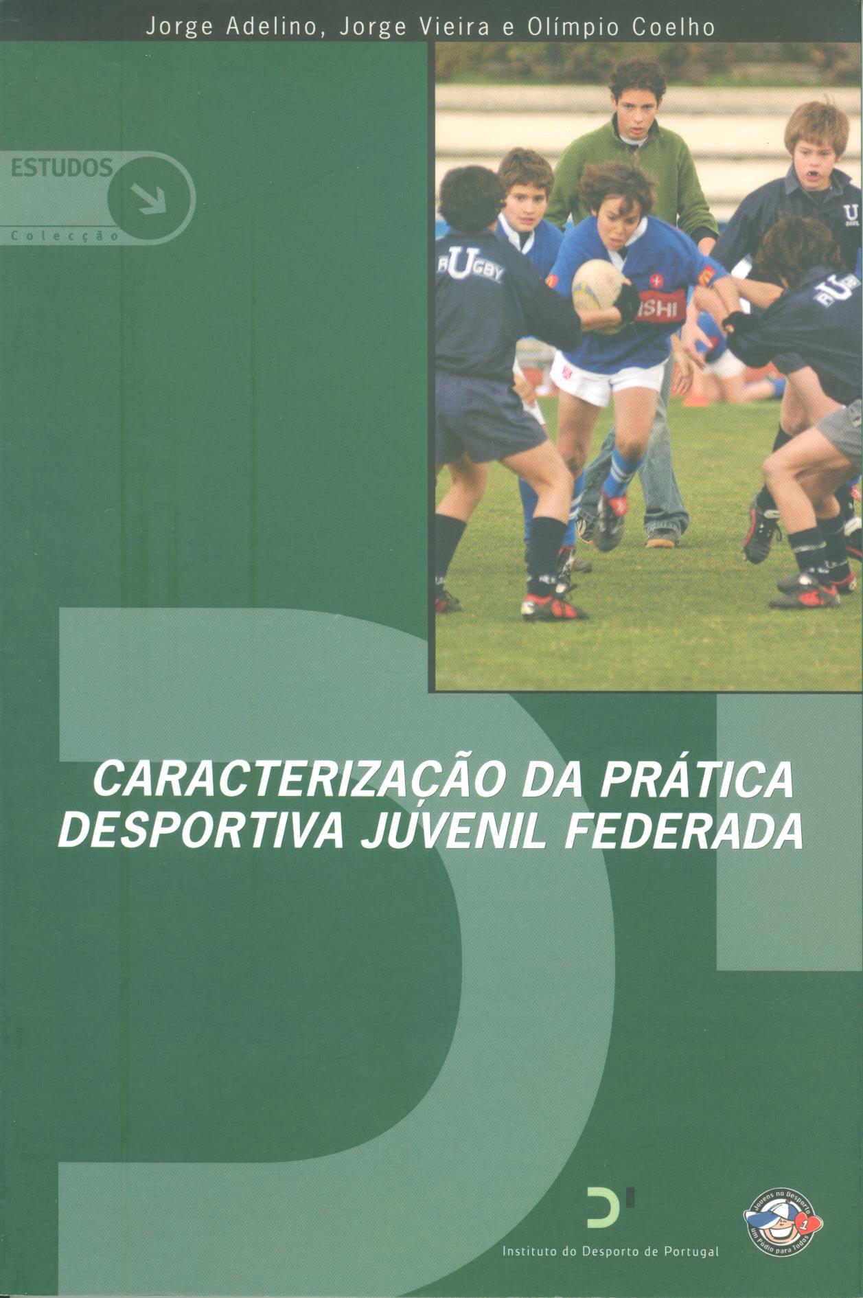 Caracterização da prática desportiva juvenil federada