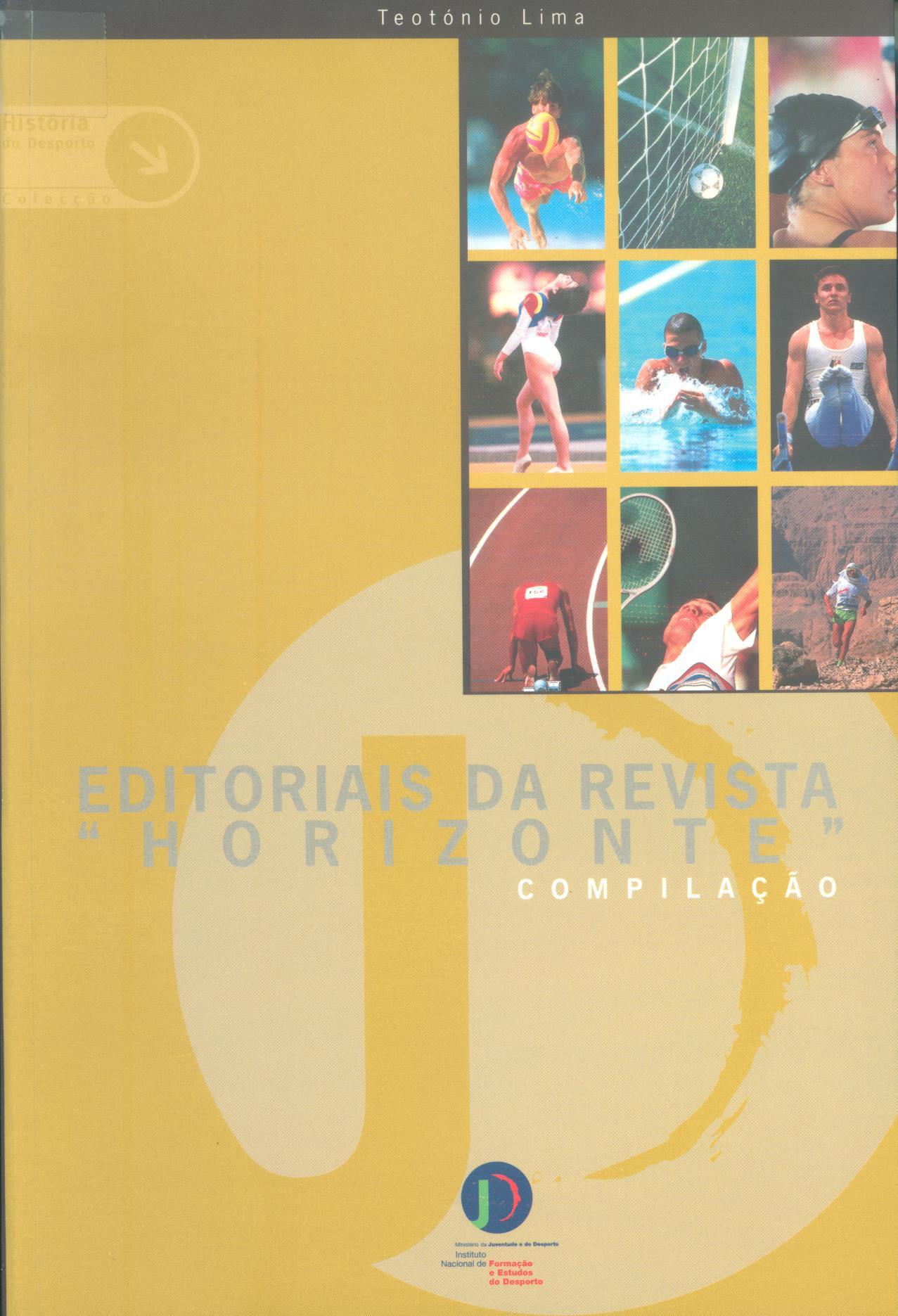 Editoriais da Revista «Horizonte» - Educação pelo Desporto