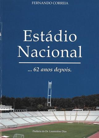 Estádio Nacional... 62 anos depois