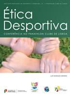 Ética desportiva : conferência no Panathlon Clube de Lisboa
