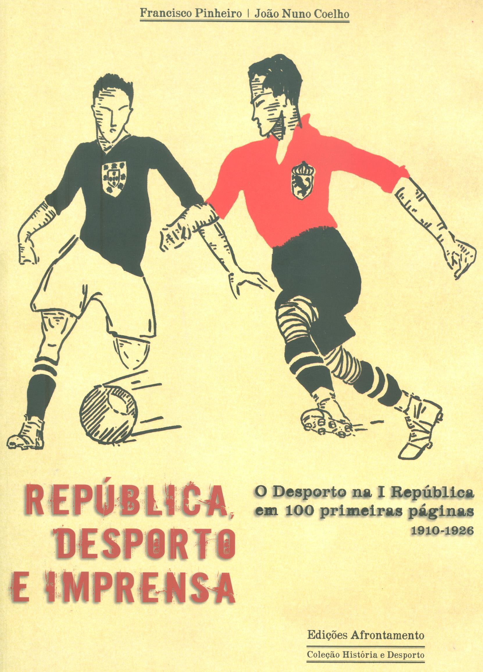 República, Desporto e Imprensa